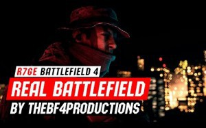 Ваши лучшие видео №12 - REAL BATTLEFIELD by TheBF4Productions