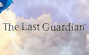 The Last Guardian - PlayStation Experience 2016 Trailer